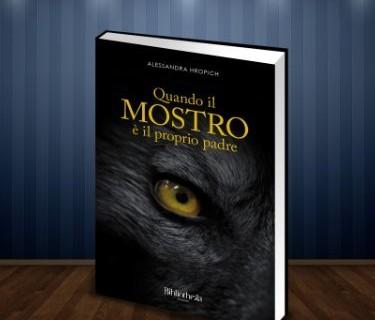 """Alessandra Hropich """"Quando il Mostro è il proprio padre!"""""""