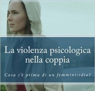 """Monica Bonsangue, """"La violenza psicologica nella coppia"""""""