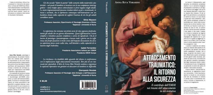 """""""Attaccamento Traumatico: il ritorno alla sicurezza"""" di Anna Rita Verardo."""